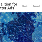 Coalition for Better Ads: What it is and Why its Standards are so Important